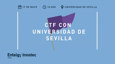 No te pierdas el nuevo 'Capture the Flag' organizado por Entelgy Innotec Security y la Universidad de Sevilla